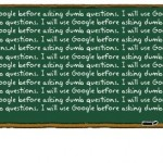 I will use Google before asking dumb questions...