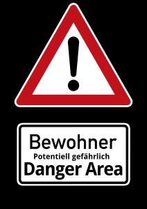 Bewohner Danger Area Potentiell gefährlich